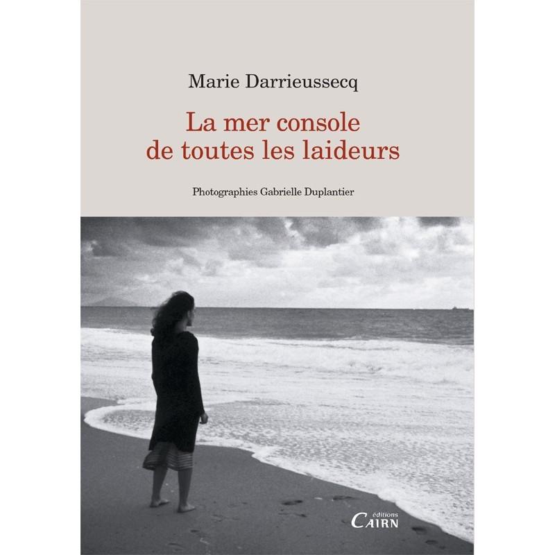 La mer console de toutes les laideurs, Marie Darrieussecq, Pays Basque