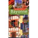 Quelques jours à Bayonne