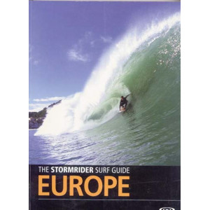 The stormrider surf guide - Europe