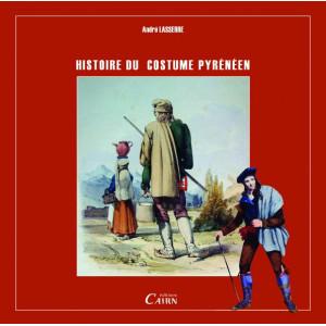 Costume pyrénéen, Béarn, Pays Basque, Bigorre, Comminges