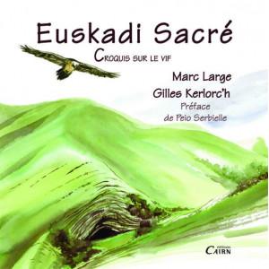 Euskadi Sacré - croquis sur le vif