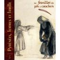Les feuilles du pin à crochets n°6 - Pyrénées, Femmes et Famille
