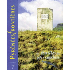 Les feuilles du pin à crochets n°7 - Pyrénées frontières