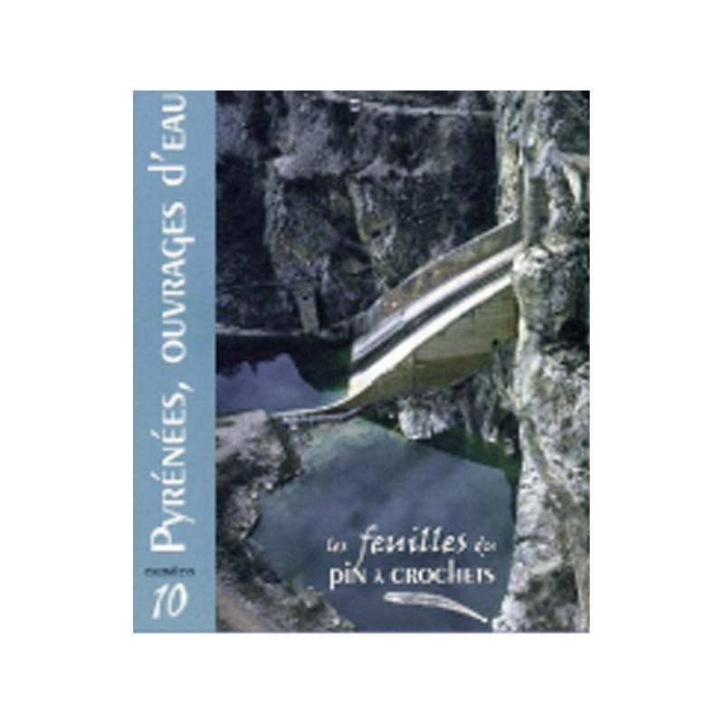 Pyrénées, ouvrages d'eau. N°10