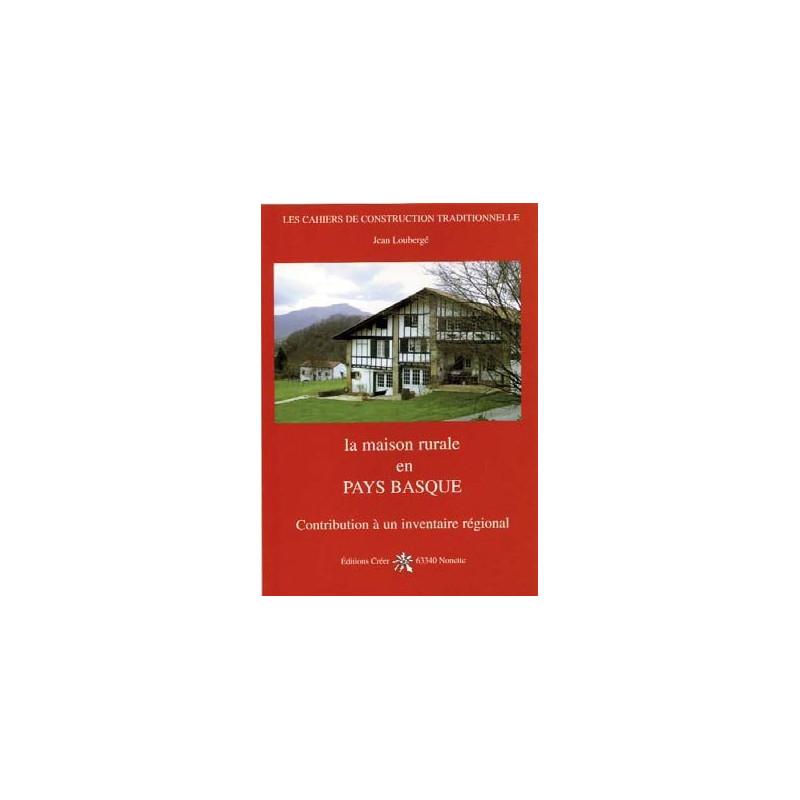 La maison rurale en Pays Basque