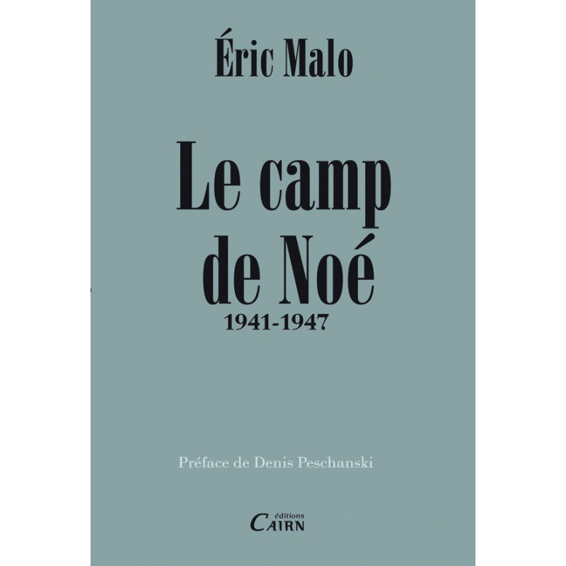 Camp de Noe, Peschanski, Haute Garonne, internement