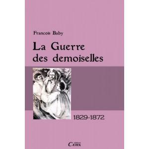 La guerre des demoiselles  1829-1872