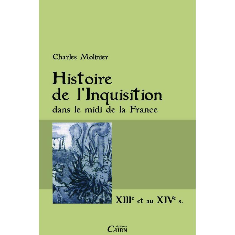 Histoire de l'inquisition dans le midi de la France
