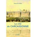 Histoire de la cité de Carcassonne par Viollet-le-duc