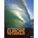 The stormrider surf guide Europe the continent   EPUISE