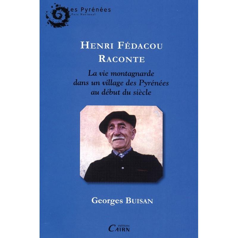 Henri Fedacou raconte