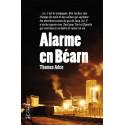 Alarme en Béarn - Thomas Aden - roman policier