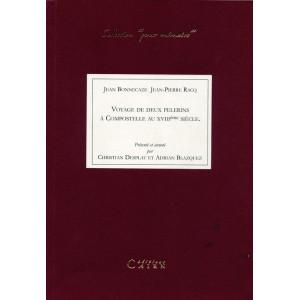 Témoignage pélerinage Saint-Jacques de Compostelle, XVIIIème, béarn