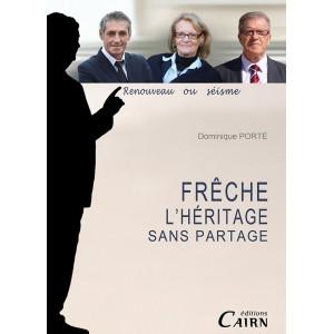 Georges Freche, l'héritage sans partage