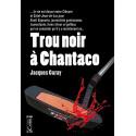 Trou noir à Chantaco, Jacques Garay
