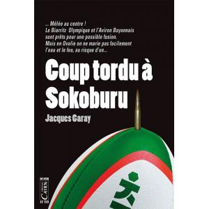 Coup tordu à Sokoburu, Jacques Garay