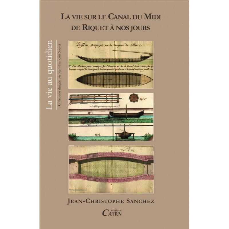 Jean-Christophe Sanchez, canal du mdi, histoire, construction, Riquet