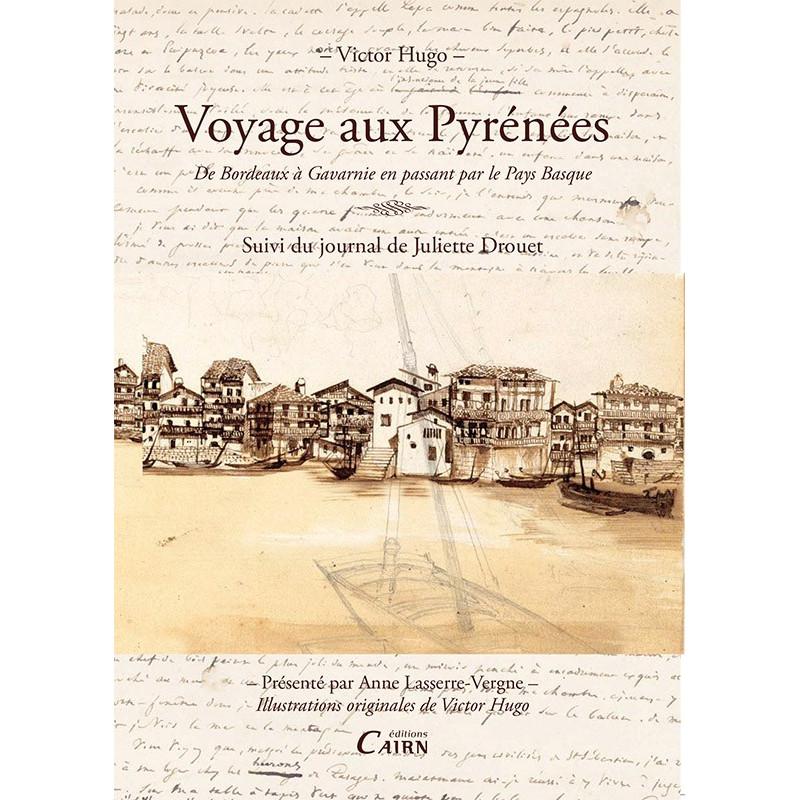 Voyage aux Pyrénées Victor Hugo