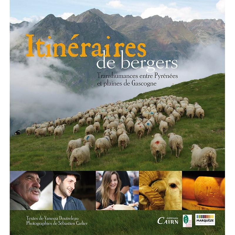 Itinéraires de bergers. Transhumances entre Pyrénées et plaines