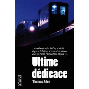 Ultime dédicace, roman policier Pau Béarn