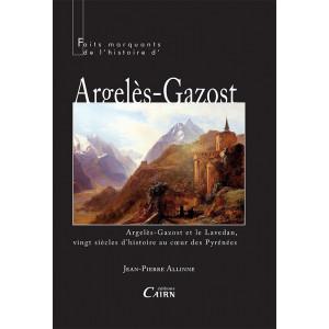 Jean-Pierre Allinne - Faits marquants de l'histoire d'Argelès Gazost
