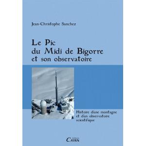 Le Pic de Midi de Bigorre et son observatoire