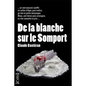 De la blanche sur le Somport, Claude Casteran