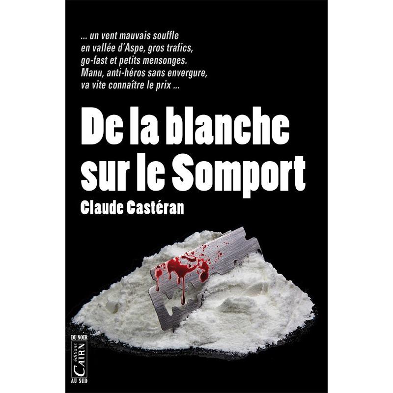De la blanche sur le Somport, roman policier Pyrénées