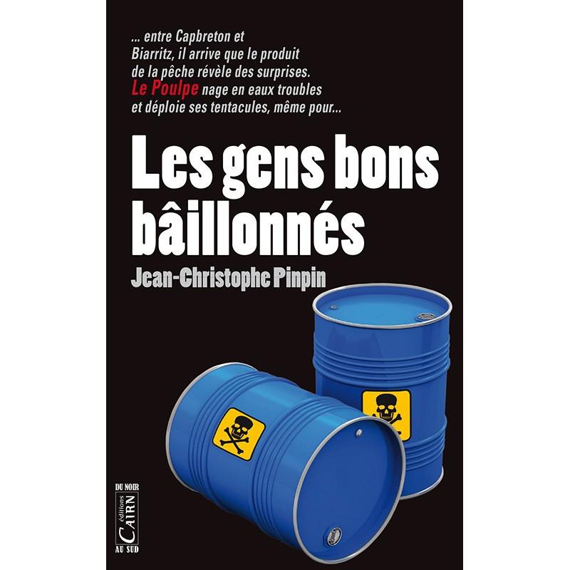 Les gens bons bâillonnés, roman policier Pays Basque