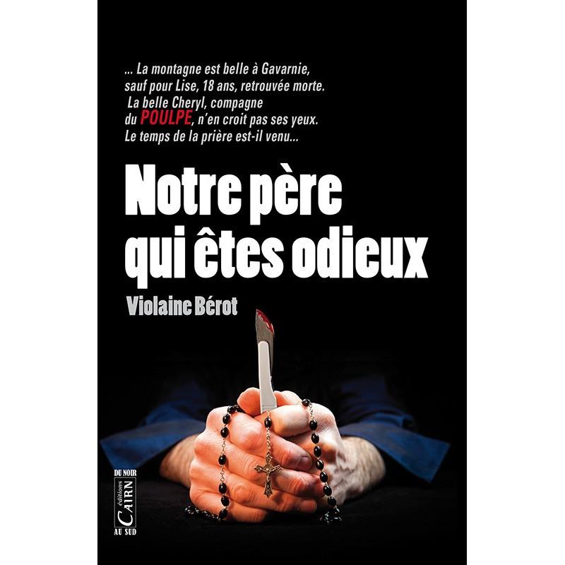 Notre père qui êtes odieux, roman policier Pyrénées