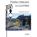 Petite histoire de Lourdes, Hautes Pyrénées