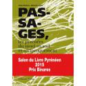 Passages, les Pyrénées du nord au sud et réciproquement