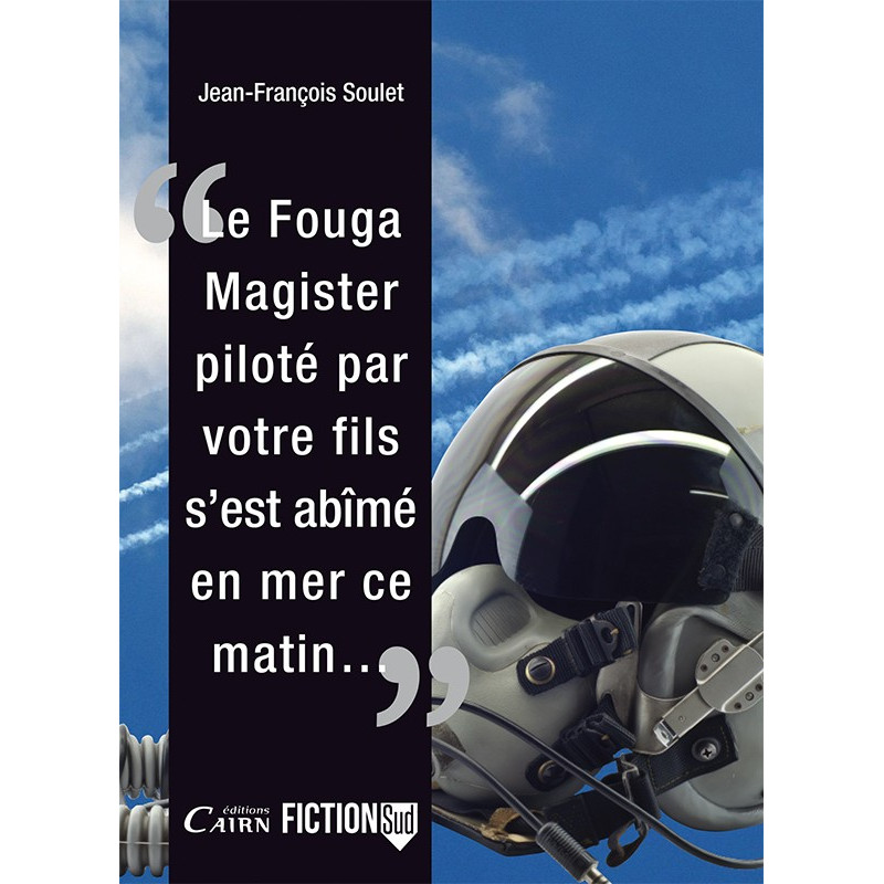 Fouga Magister, roman aviation sud ouest