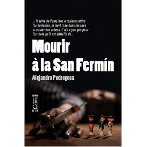 Mourir à la San Fermin, roman policier Pays Basque