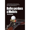Balles perdues à Moliets, Maxbarteam