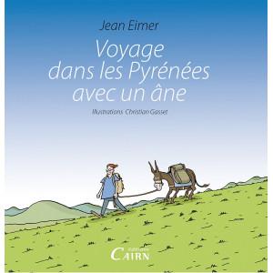 Voyage dans les Pyrénées avec un âne, Jean Eimer