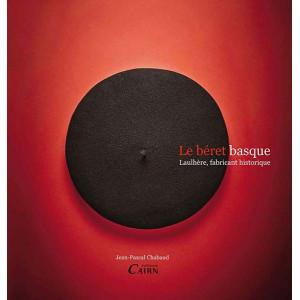 Le béret basque. Laulhère, fabricant historique