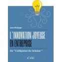 L'innovation joyeuse en entreprise  ou «l'allégresse du calamar»