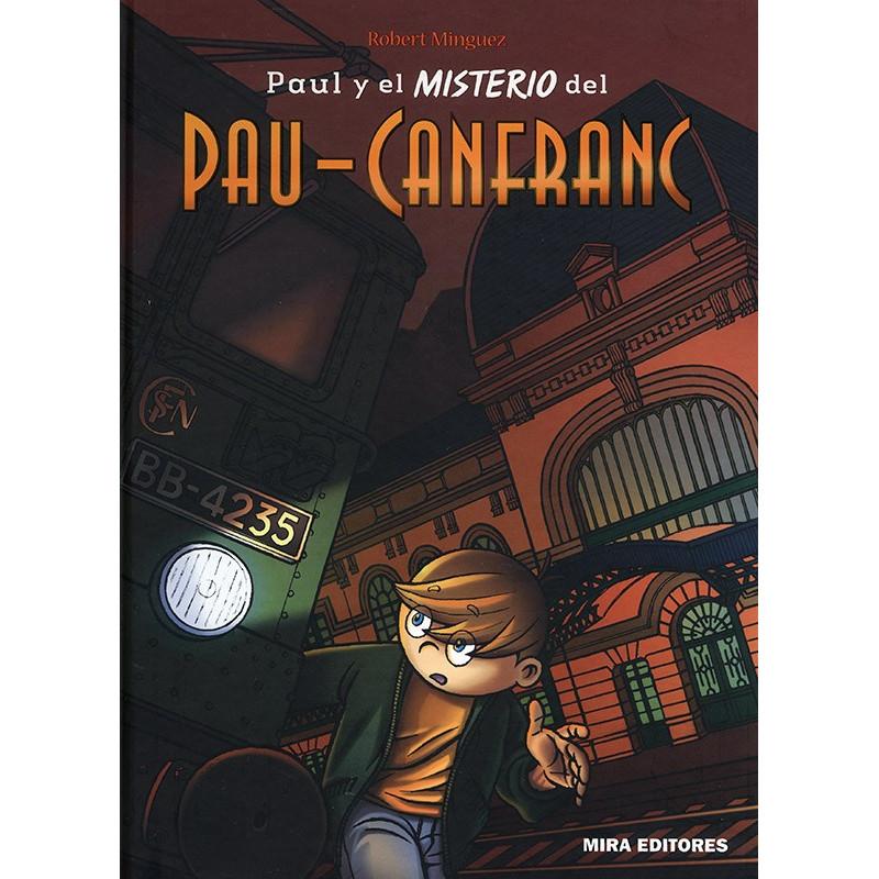 Paul y el misterio del Pau-Canfranc