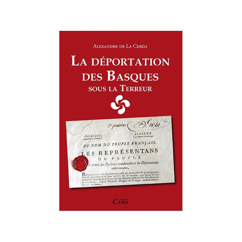 La déportation des Basques sous la Terreur