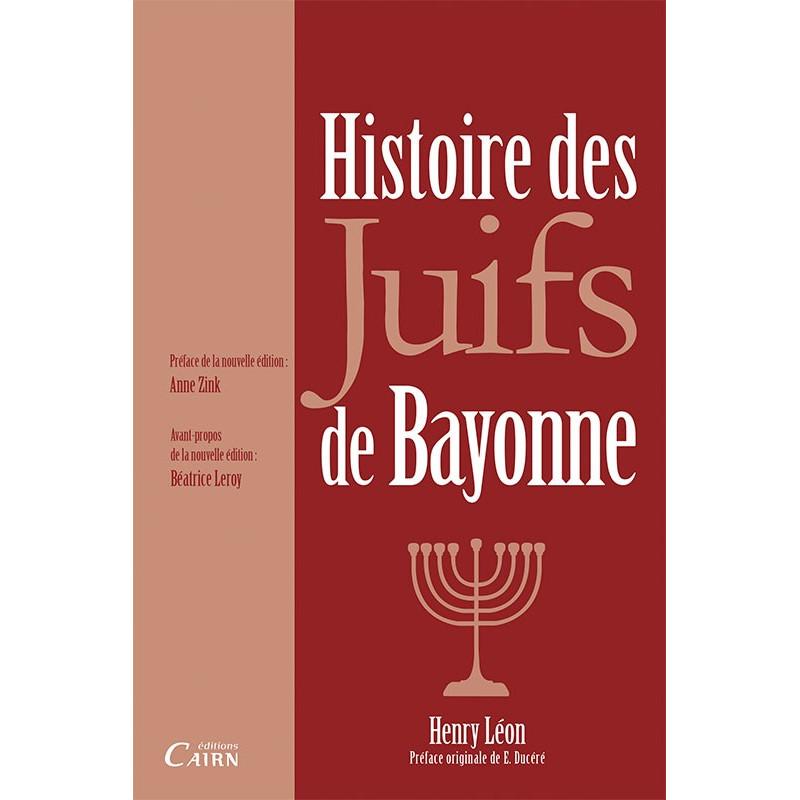 Histoire des Juifs de Bayonne