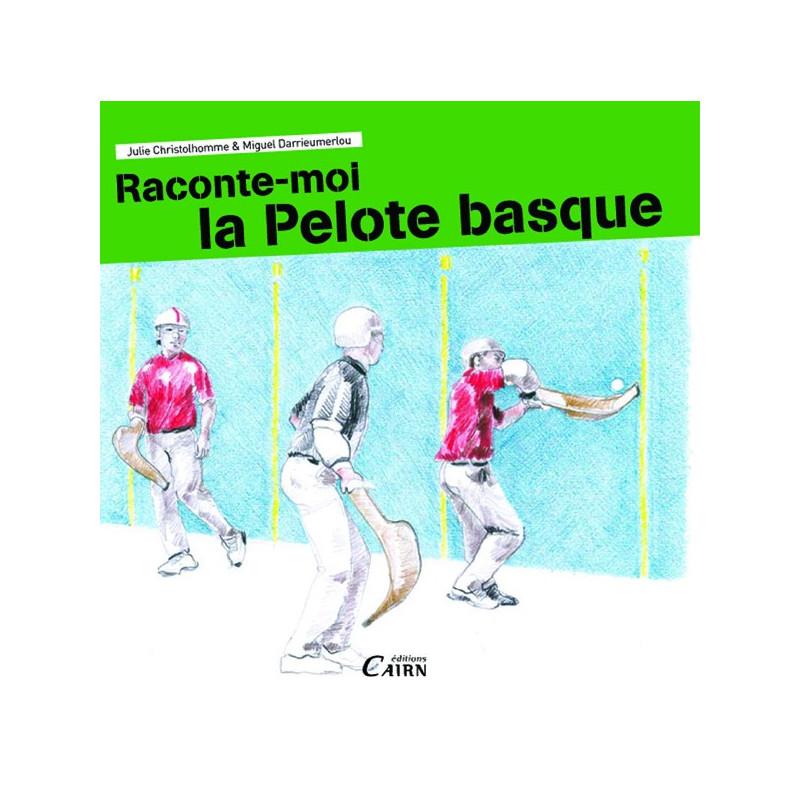 Raconte moi la pelote basque