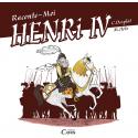 Raconte moi Henri IV, Christian Desplat, Mayana Itoiz, Simon Kansara