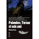 Palombes, Tursan et sale ami, Maxbarteam