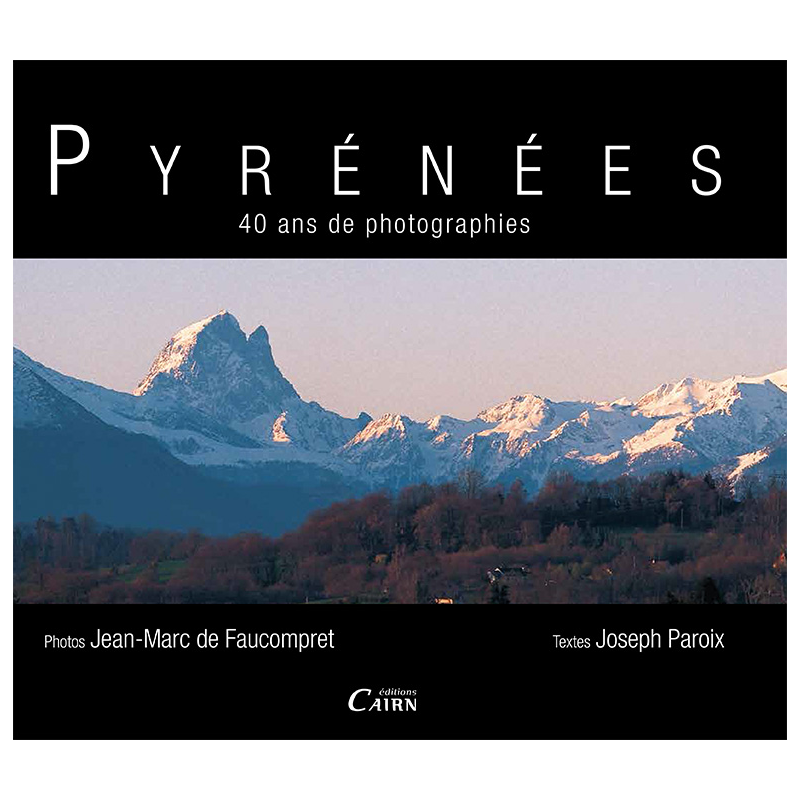 Pyrénées 40 ans de photographies