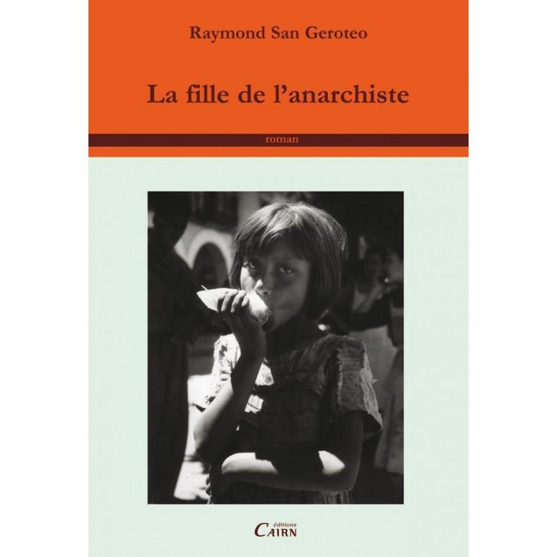 La fille de l'anarchiste, roman exil espagne