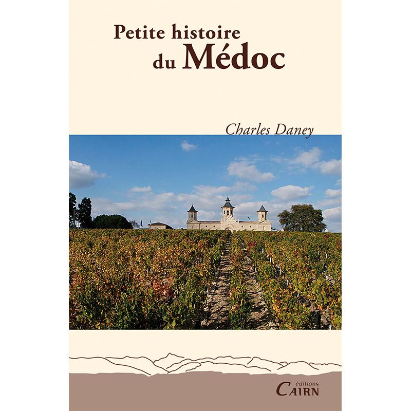 Petite histoire du Médoc