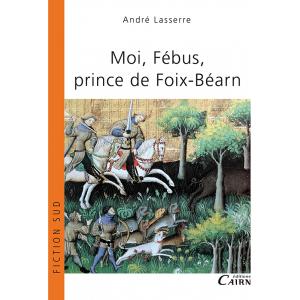 Moi Fébus prince de Foix-Béarn