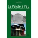 La pelote à Pau du fronton des Arènes au complexe de Cami Salié