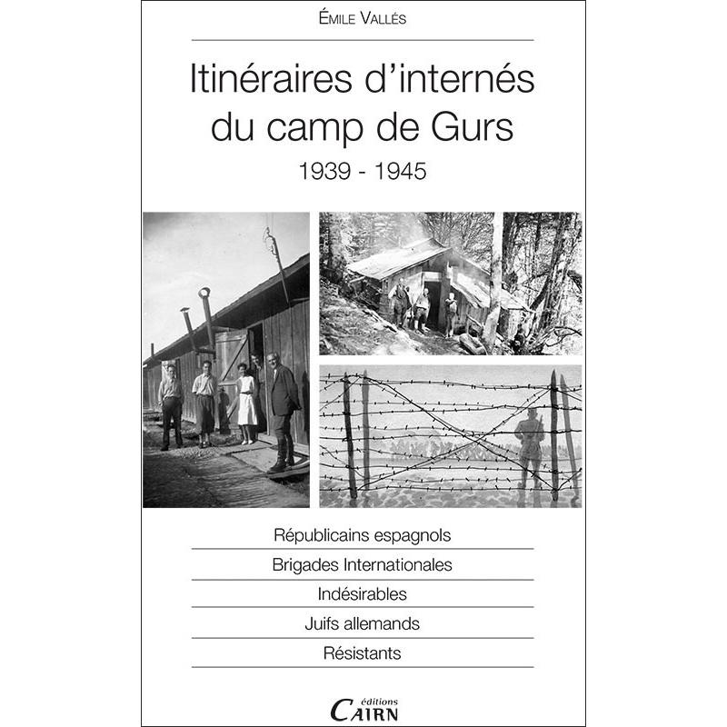 Itinéraires d'internés du Camp de Gurs 1939-1945, Émile Vallès